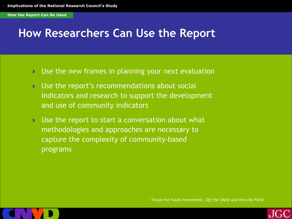 How the Report Can Be Used