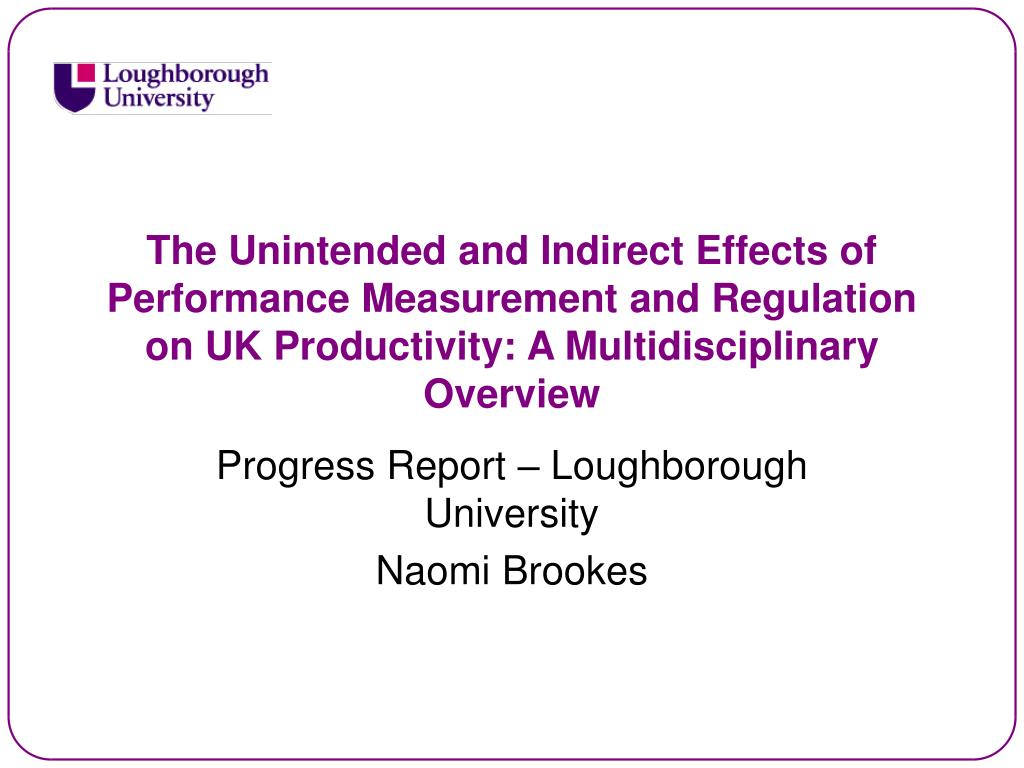 The Unintended and Indirect Effects of Performance Measurement and Regulation on UK Productivity: A Multidisciplinary Overview