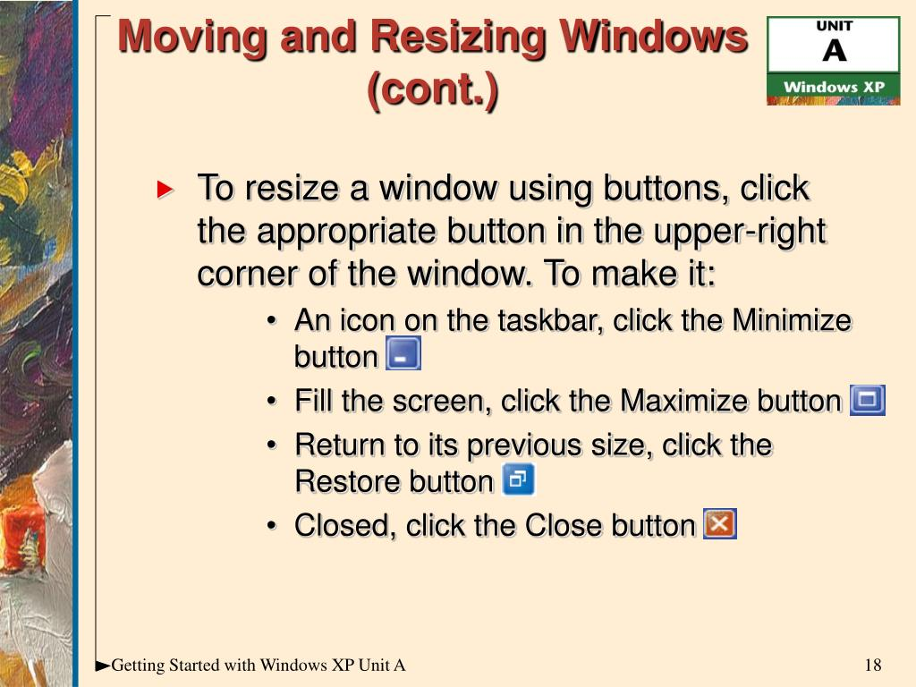 Moving and Resizing Windows (cont.)