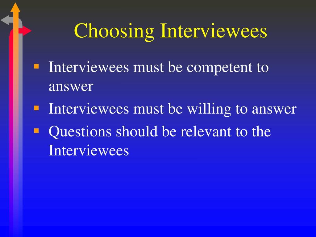 Choosing Interviewees
