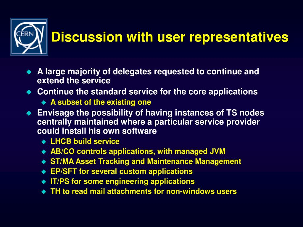 Discussion with user representatives