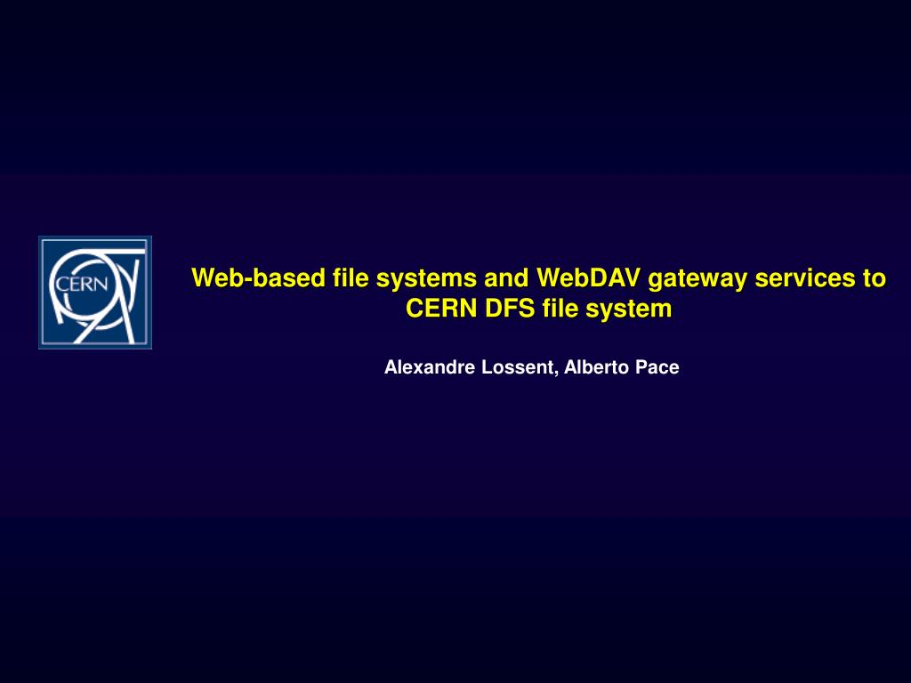 Web-based file systems and WebDAV gateway services to CERN DFS file system