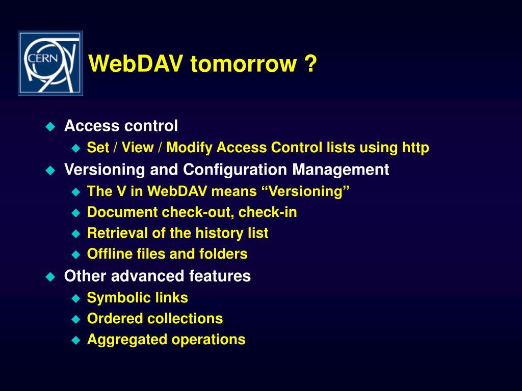 WebDAV tomorrow ?