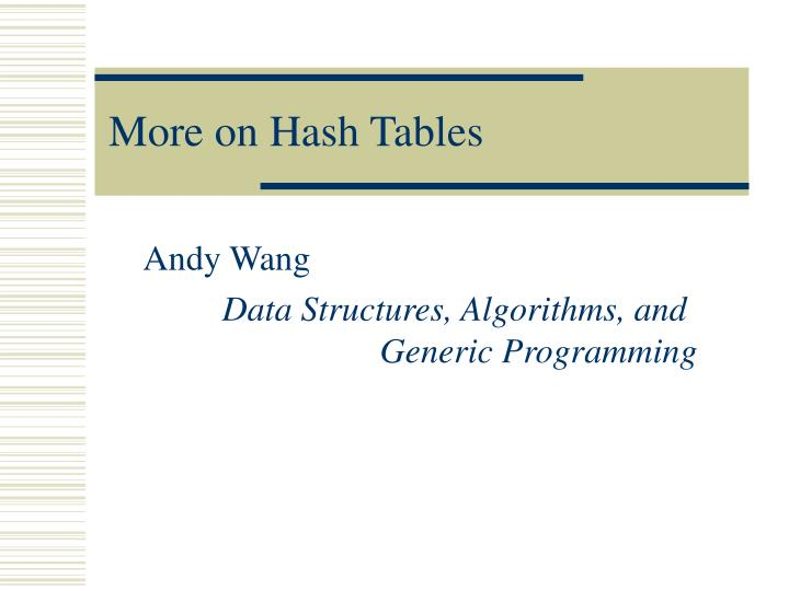 More on hash tables
