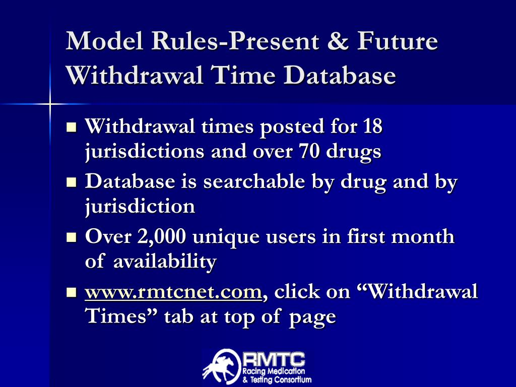Model Rules-Present & Future Withdrawal Time Database
