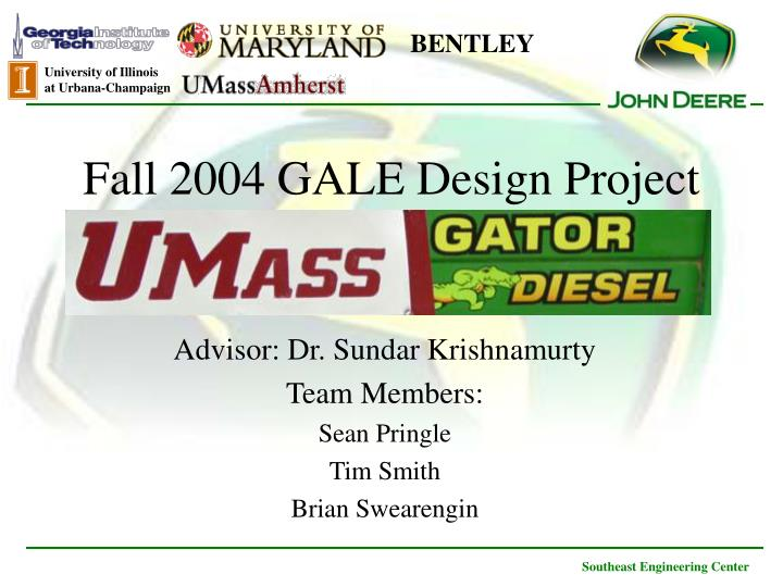 Fall 2004 gale design project