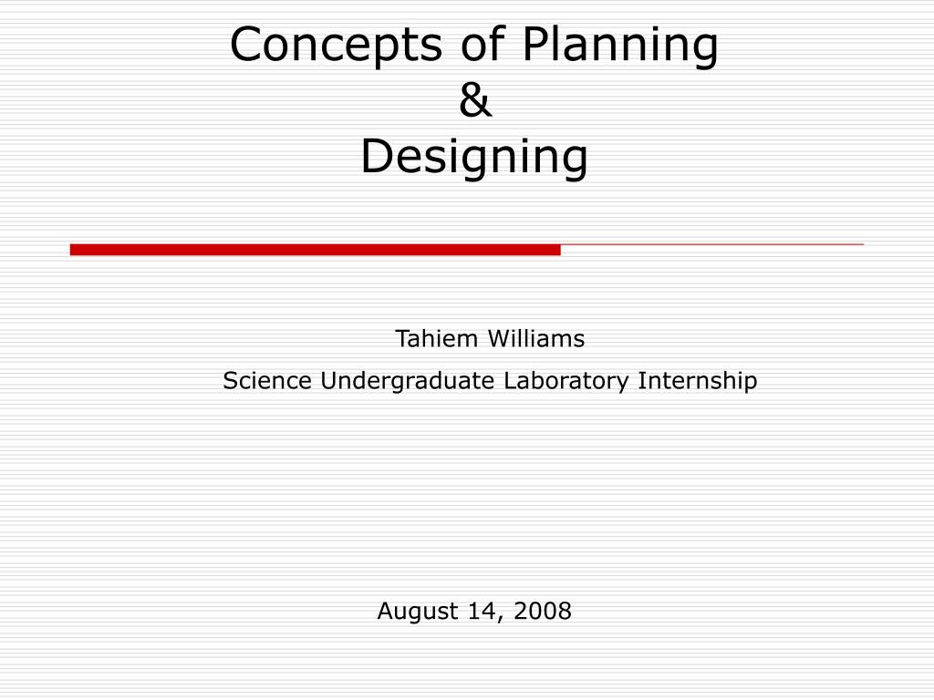 concepts of planning designing