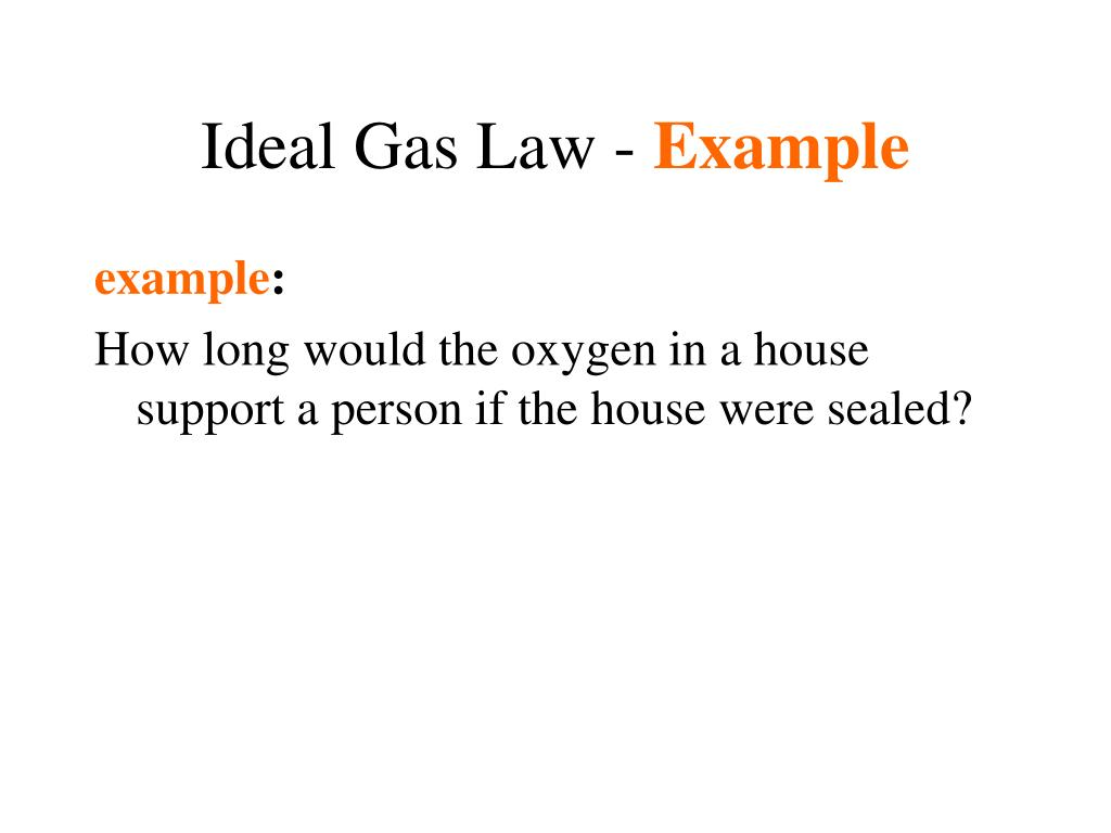 Ideal Gas Law -