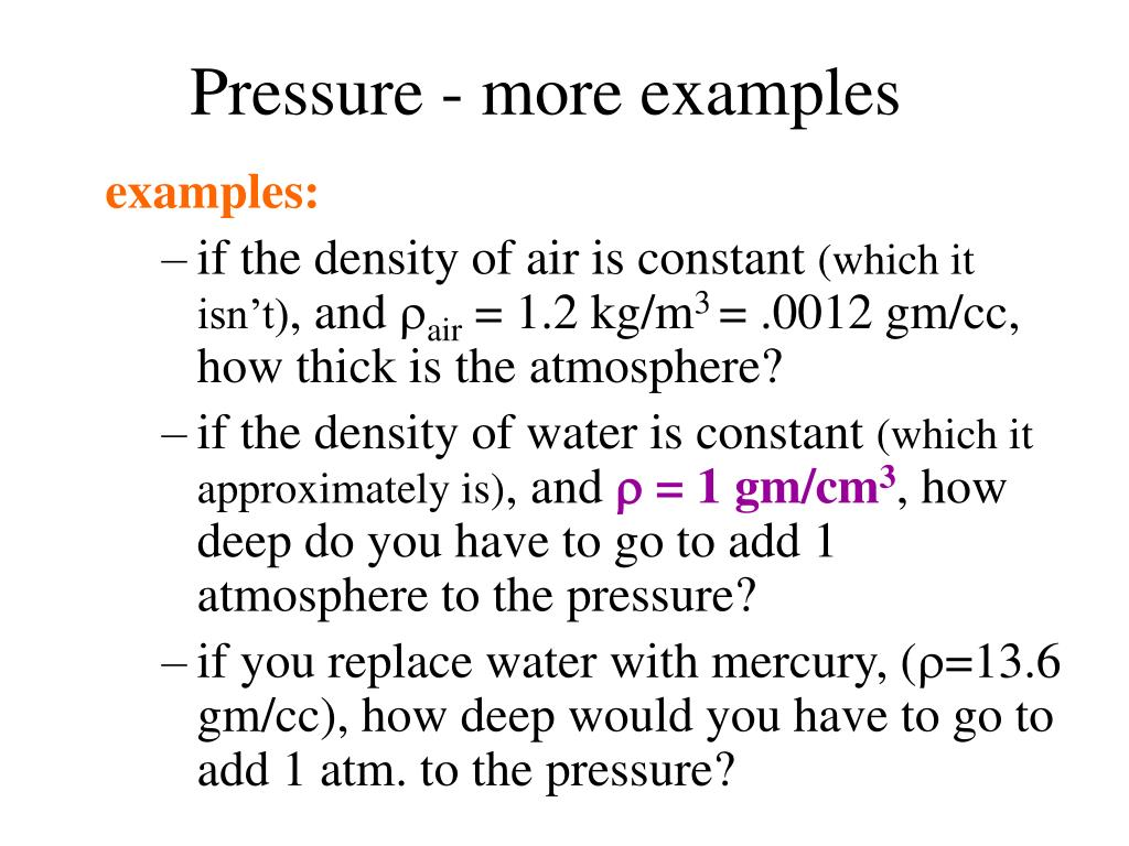Pressure - more examples