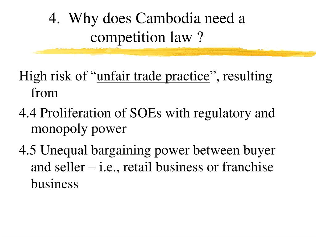 4.  Why does Cambodia need a competition law ?
