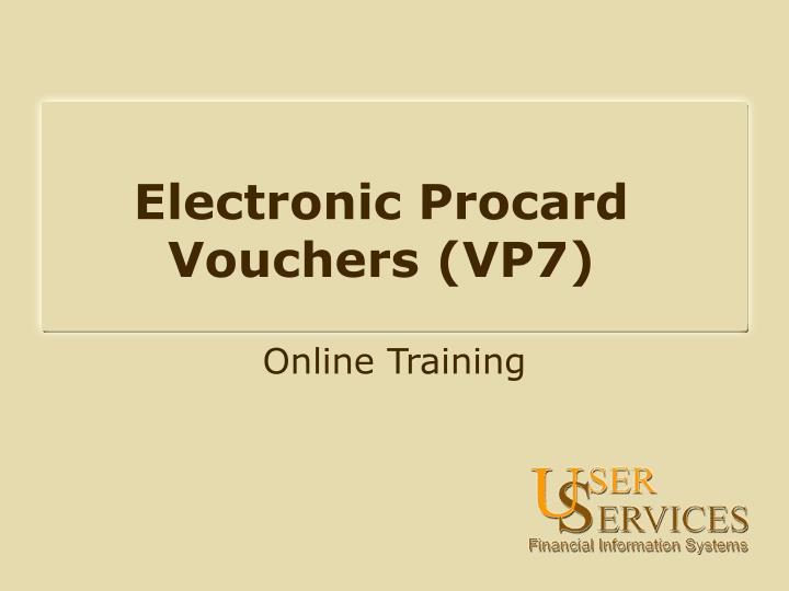 Electronic procard vouchers vp7