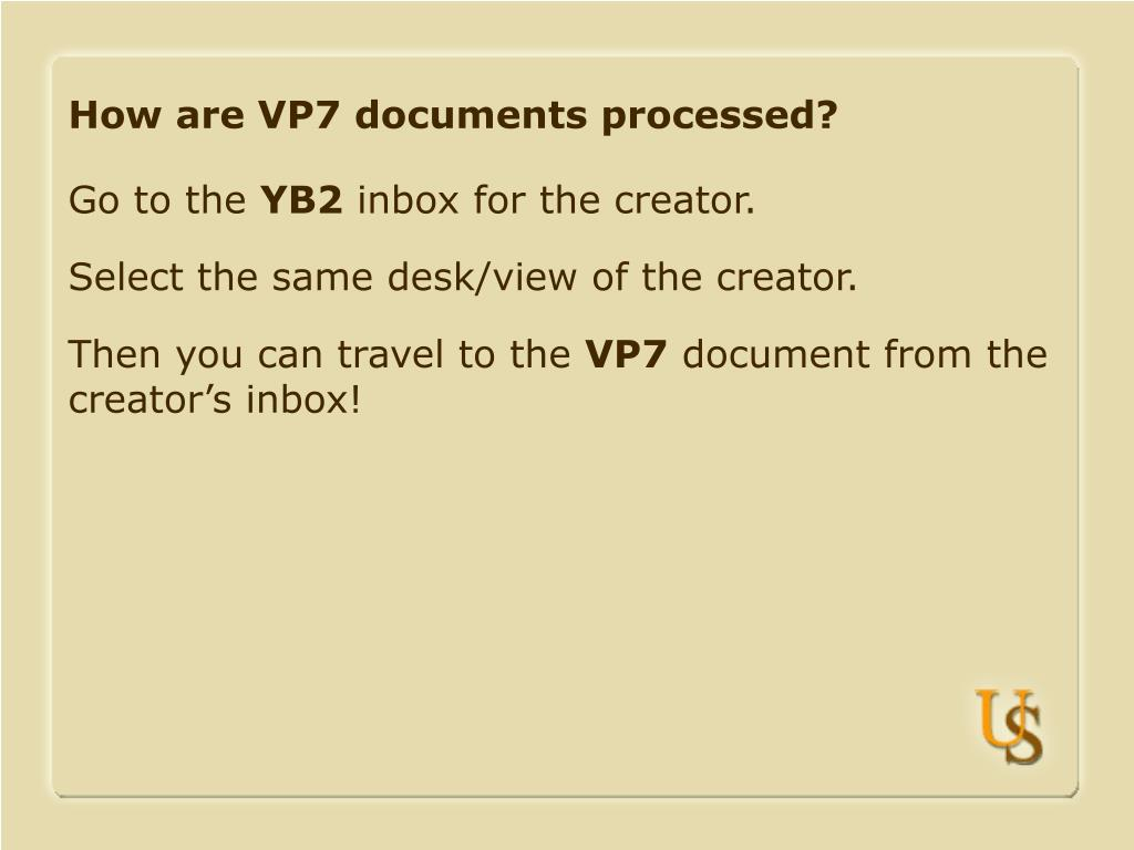 How are VP7 documents processed?