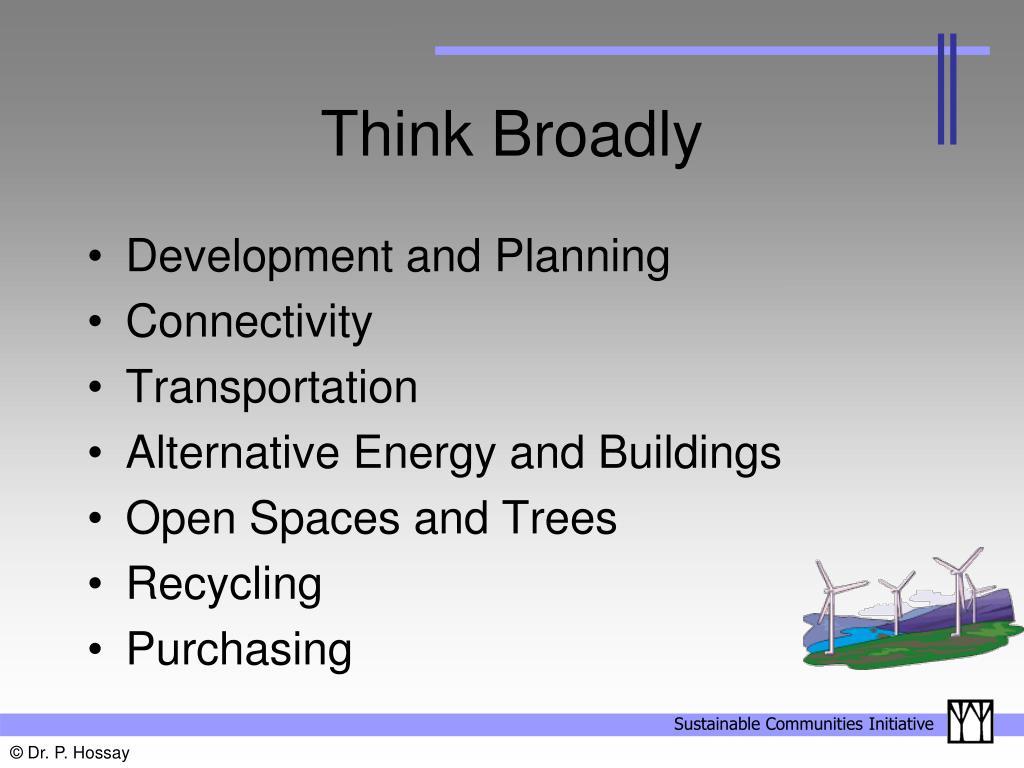 Think Broadly