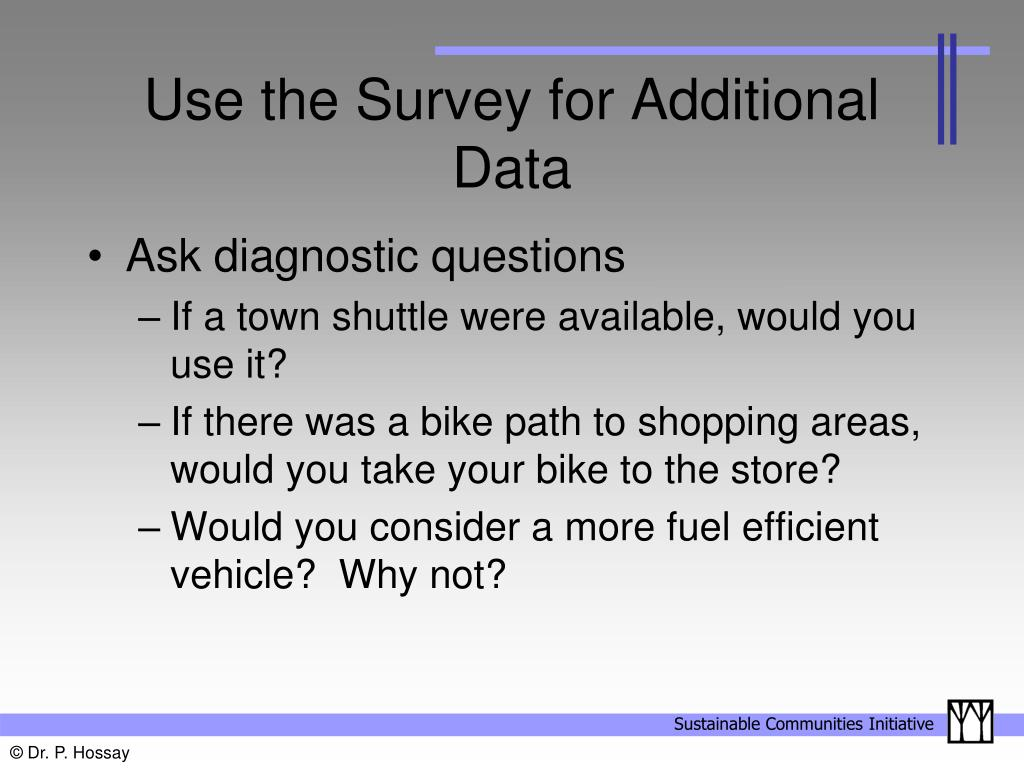 Use the Survey for Additional Data