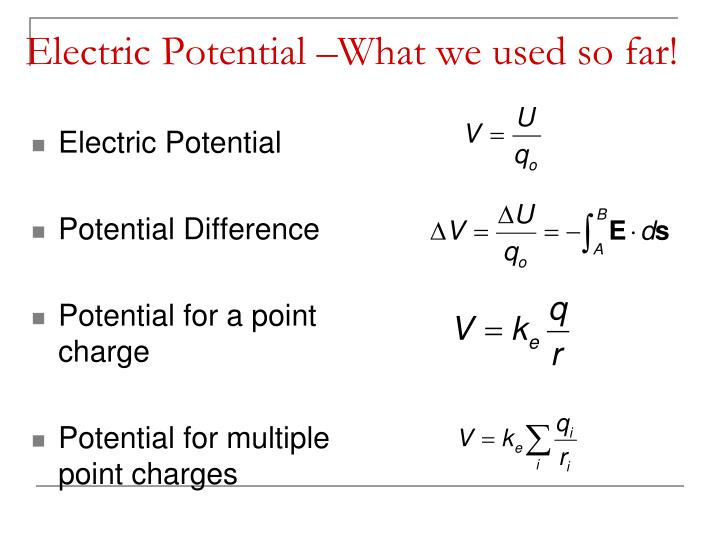 Electric potential what we used so far l.jpg