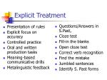 explicit treatment
