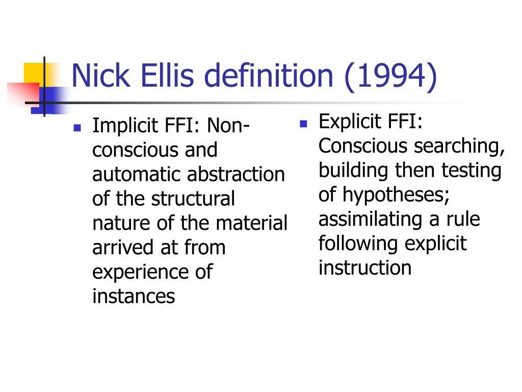 Nick Ellis definition (1994)
