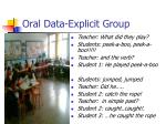 oral data explicit group