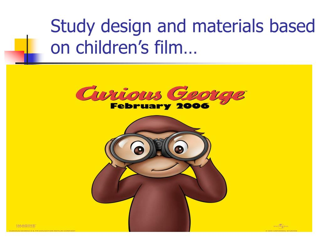 Study design and materials based on children's film…