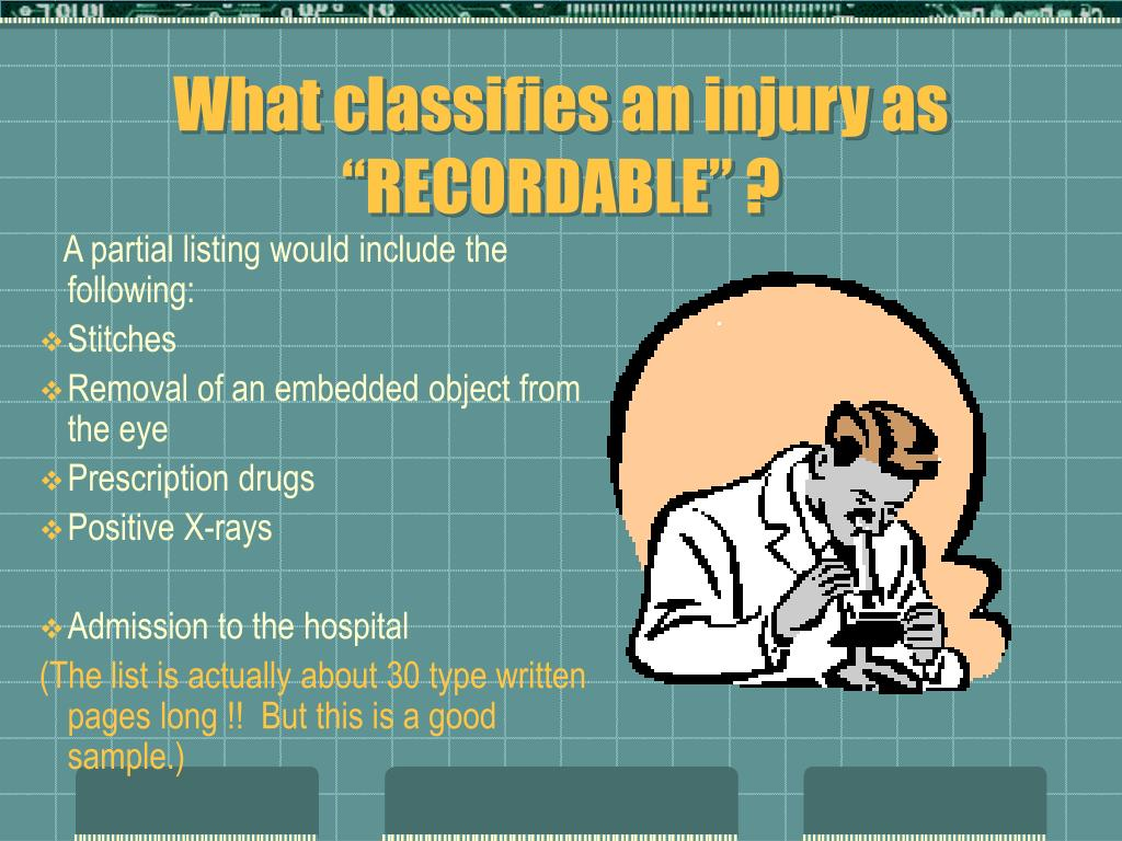 """What classifies an injury as """"RECORDABLE"""" ?"""