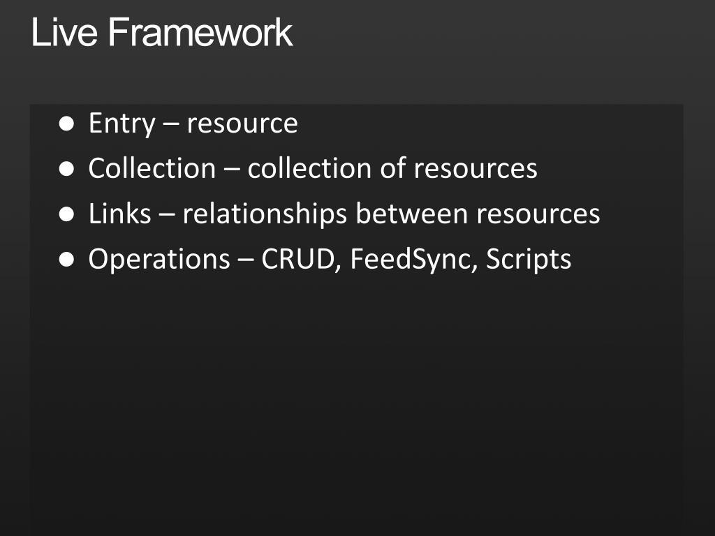Live Framework