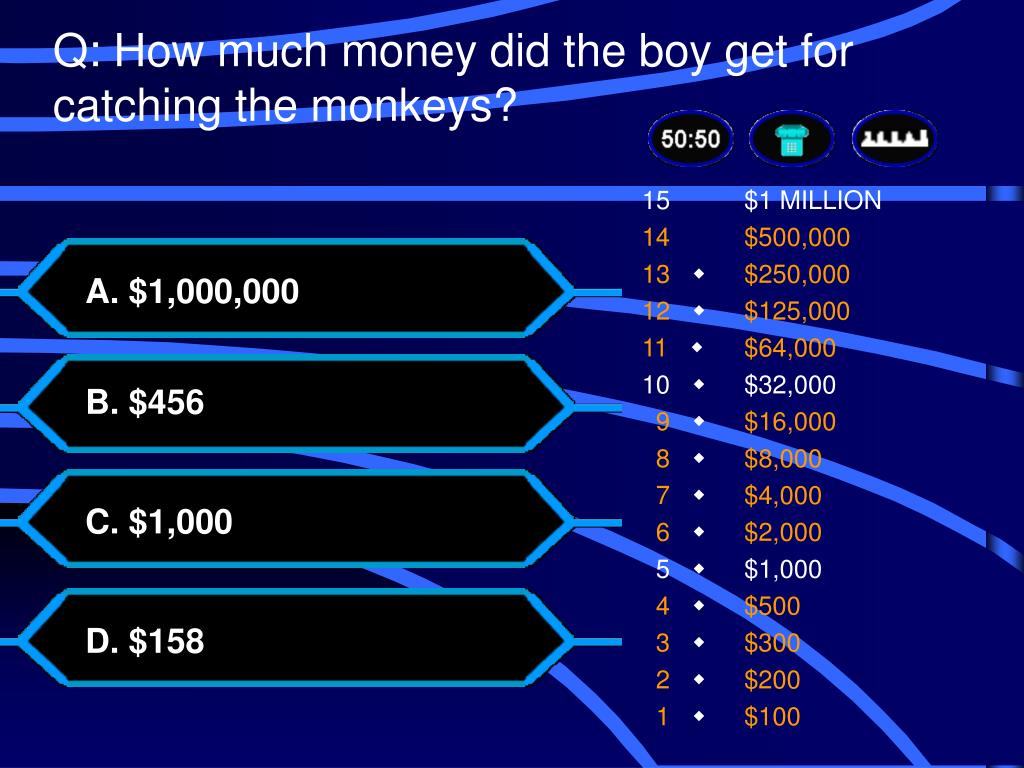 Q: How much money did the boy get for catching the monkeys?