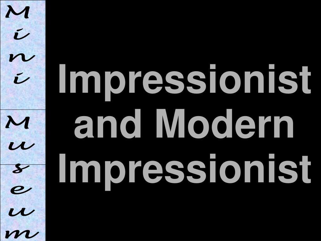 Impressionist and Modern Impressionist