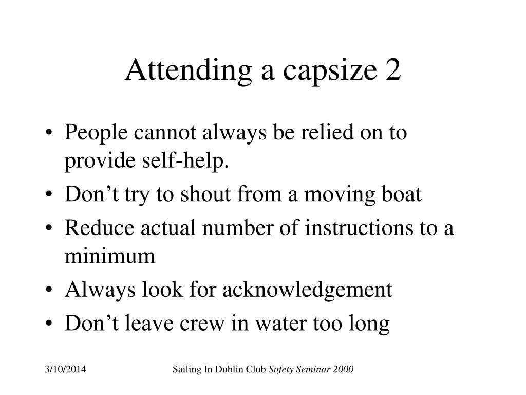 Attending a capsize 2