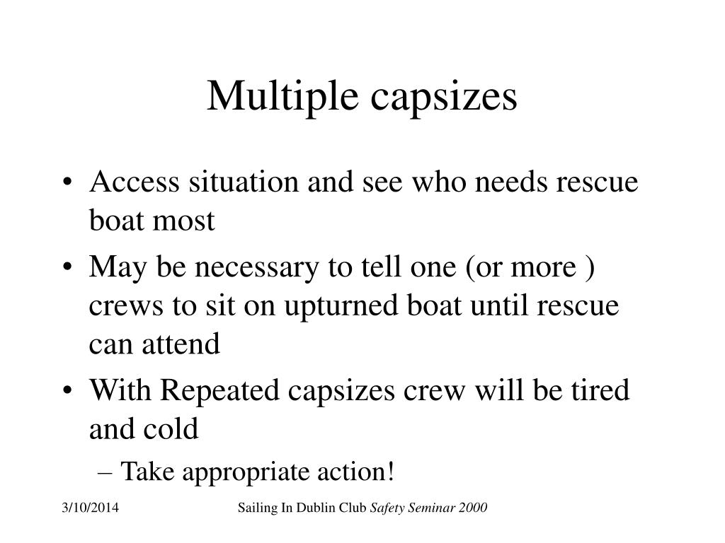 Multiple capsizes