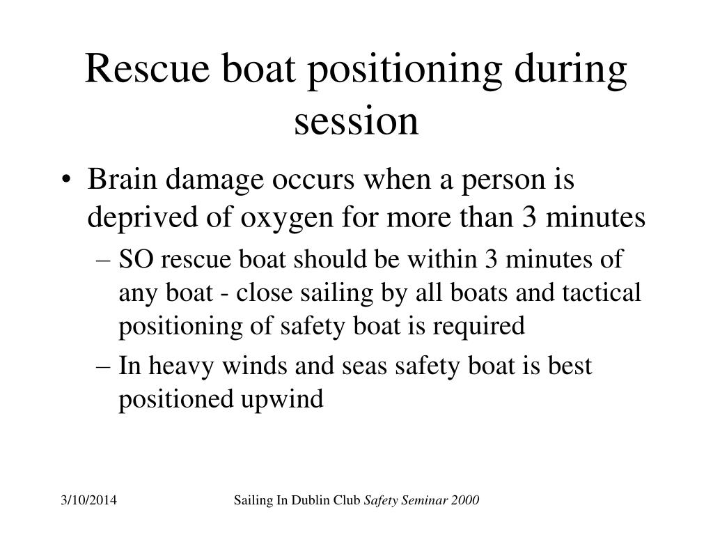 Rescue boat positioning during session