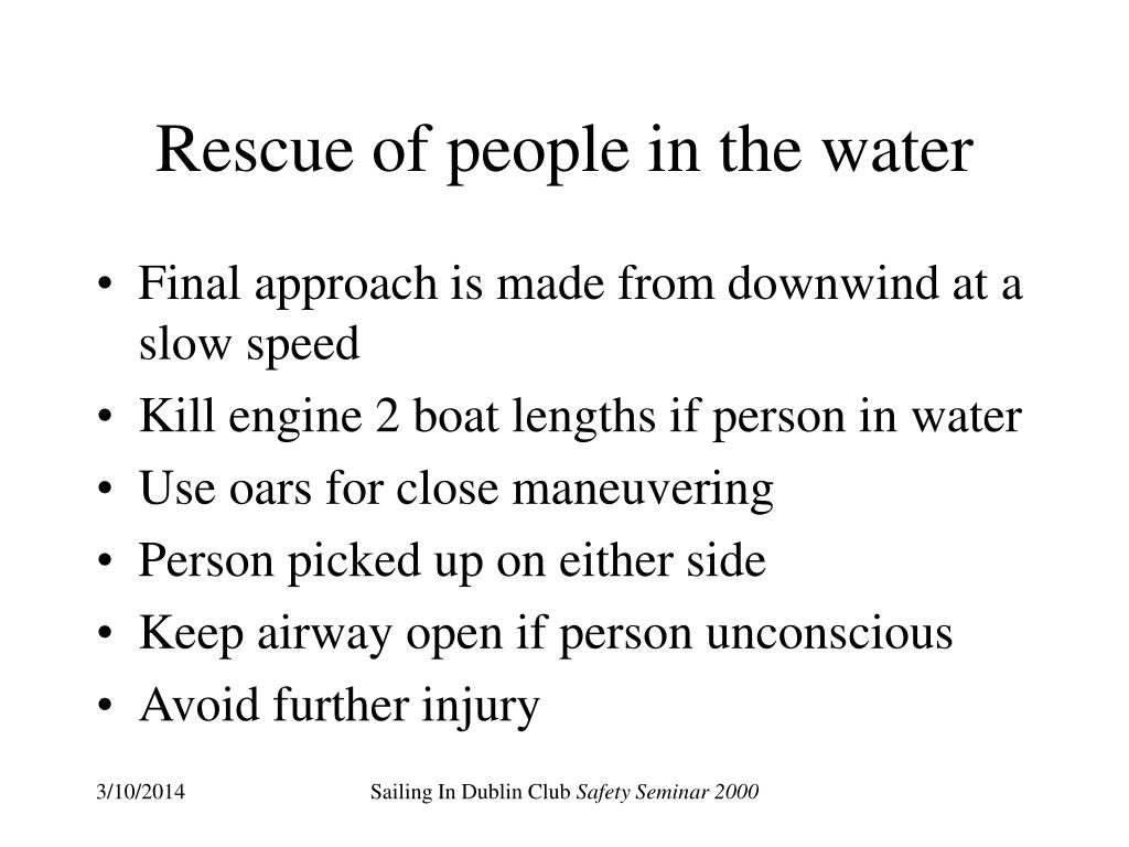 Rescue of people in the water