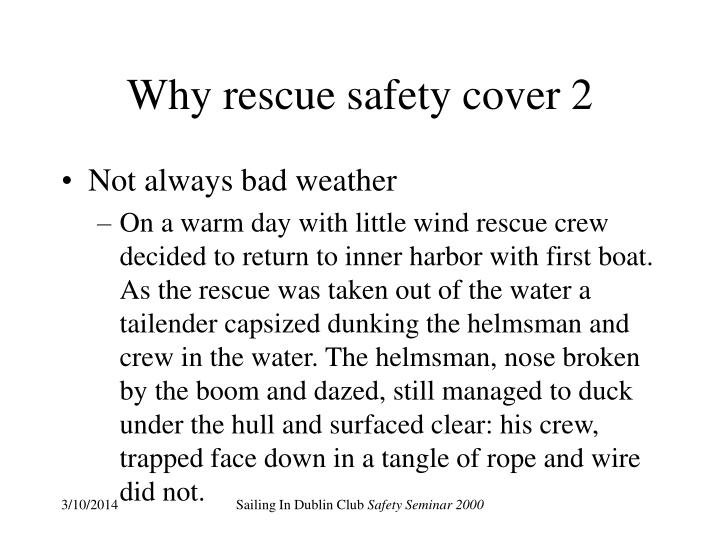 Why rescue safety cover 2
