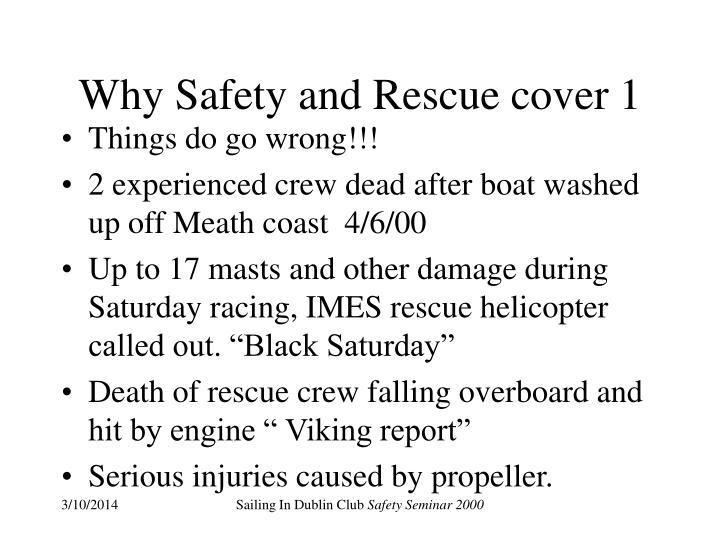 Why safety and rescue cover 1