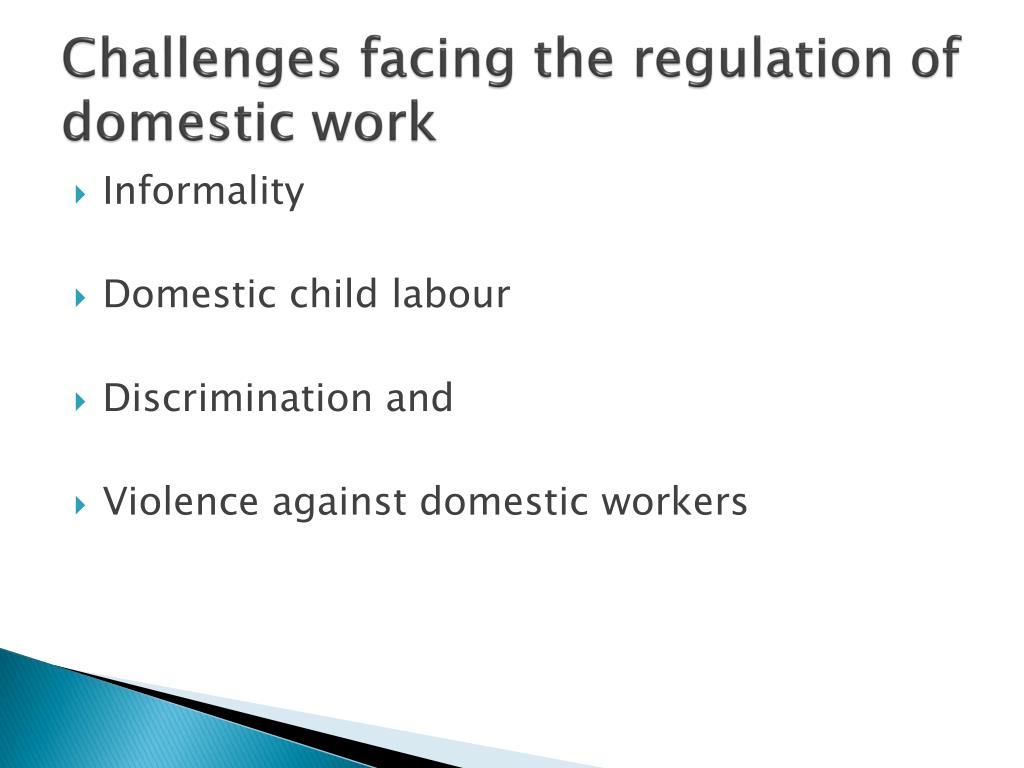 Challenges facing the regulation of domestic work