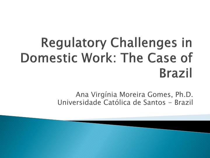 Regulatory challenges in domestic work the case of brazil