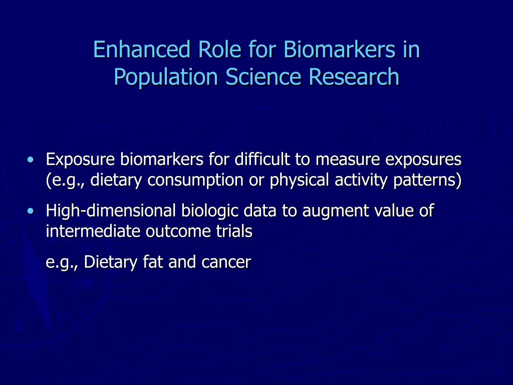 Enhanced Role for Biomarkers in