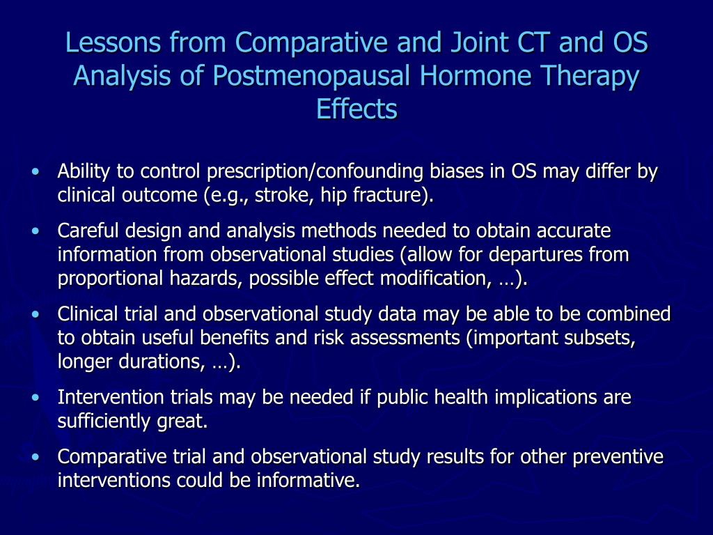 Lessons from Comparative and Joint CT and OS Analysis of Postmenopausal Hormone Therapy Effects