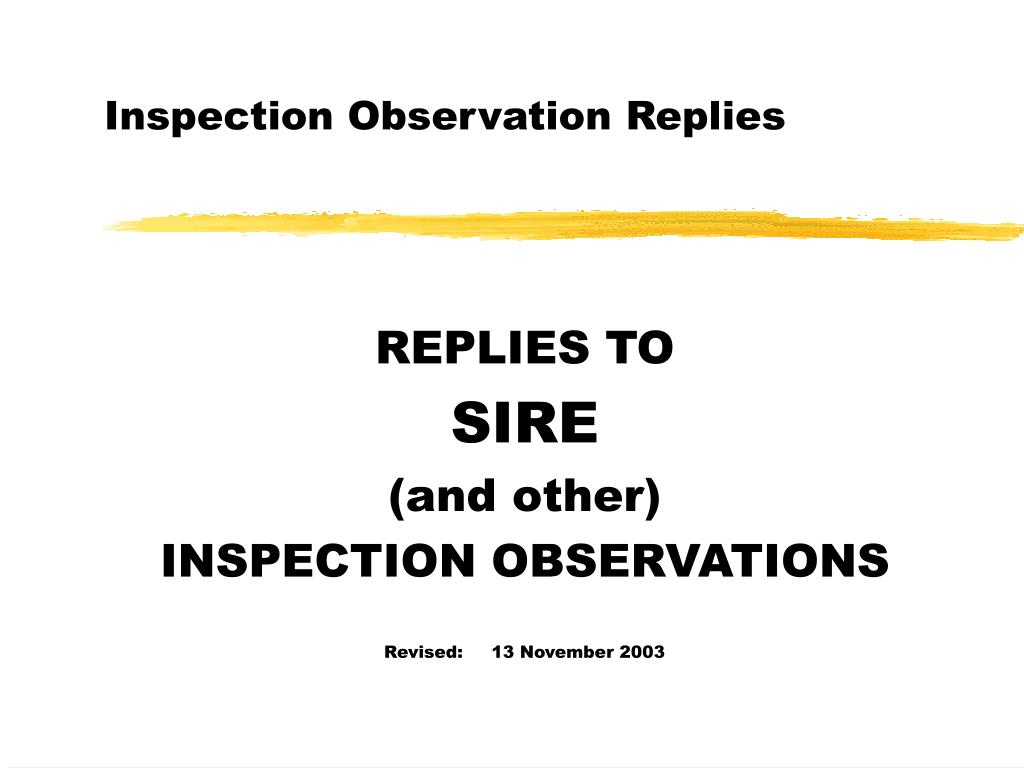 inspection observation replies