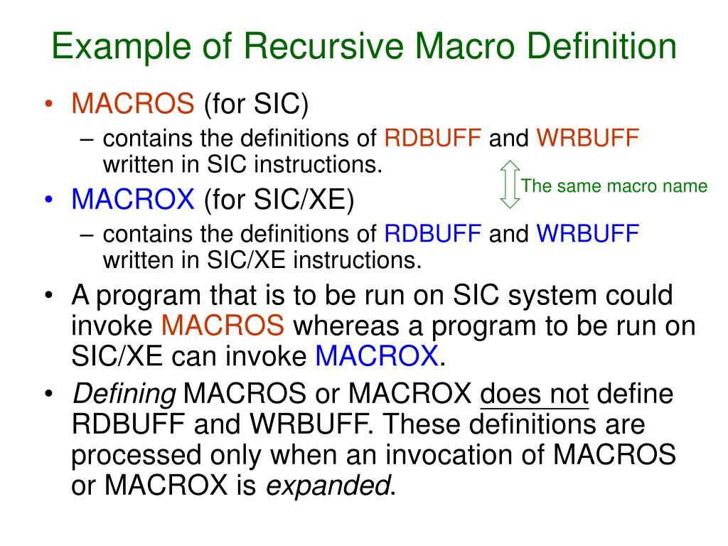 Example of Recursive Macro Definition