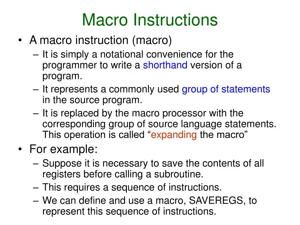 Macro Instructions