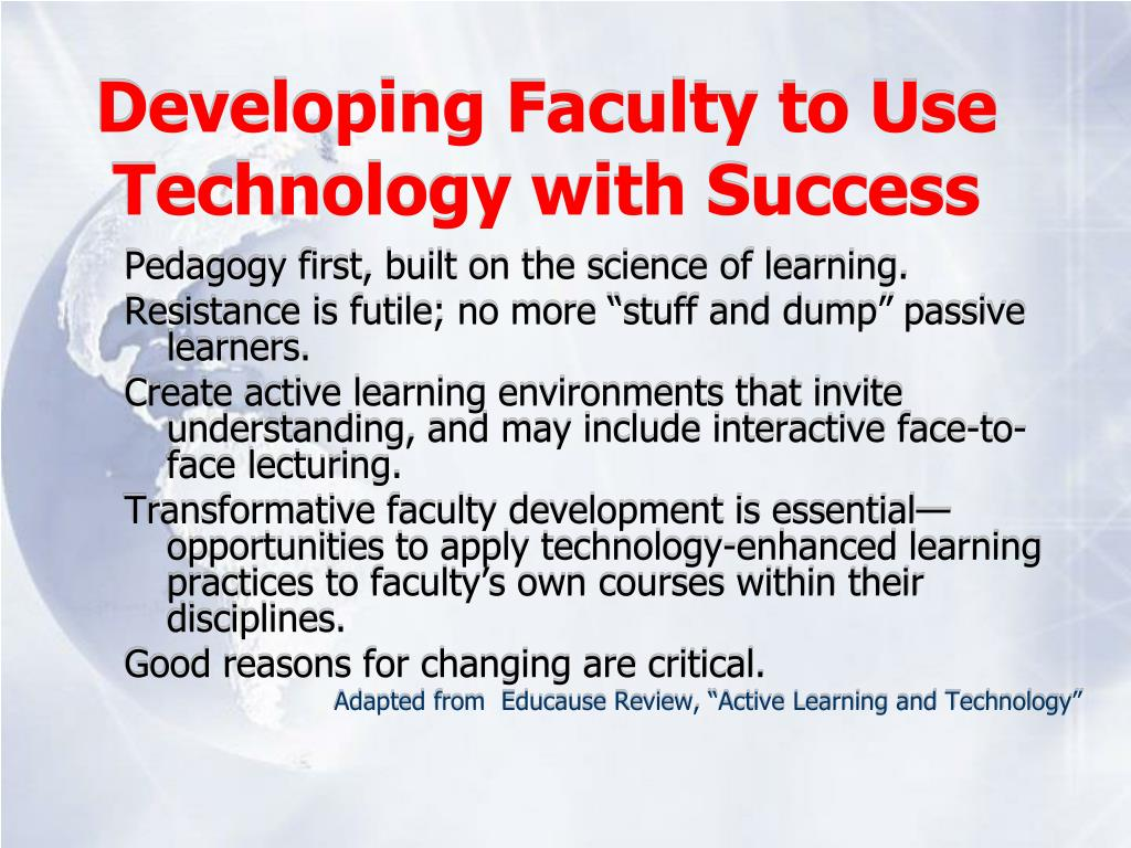 Developing Faculty to Use Technology with Success