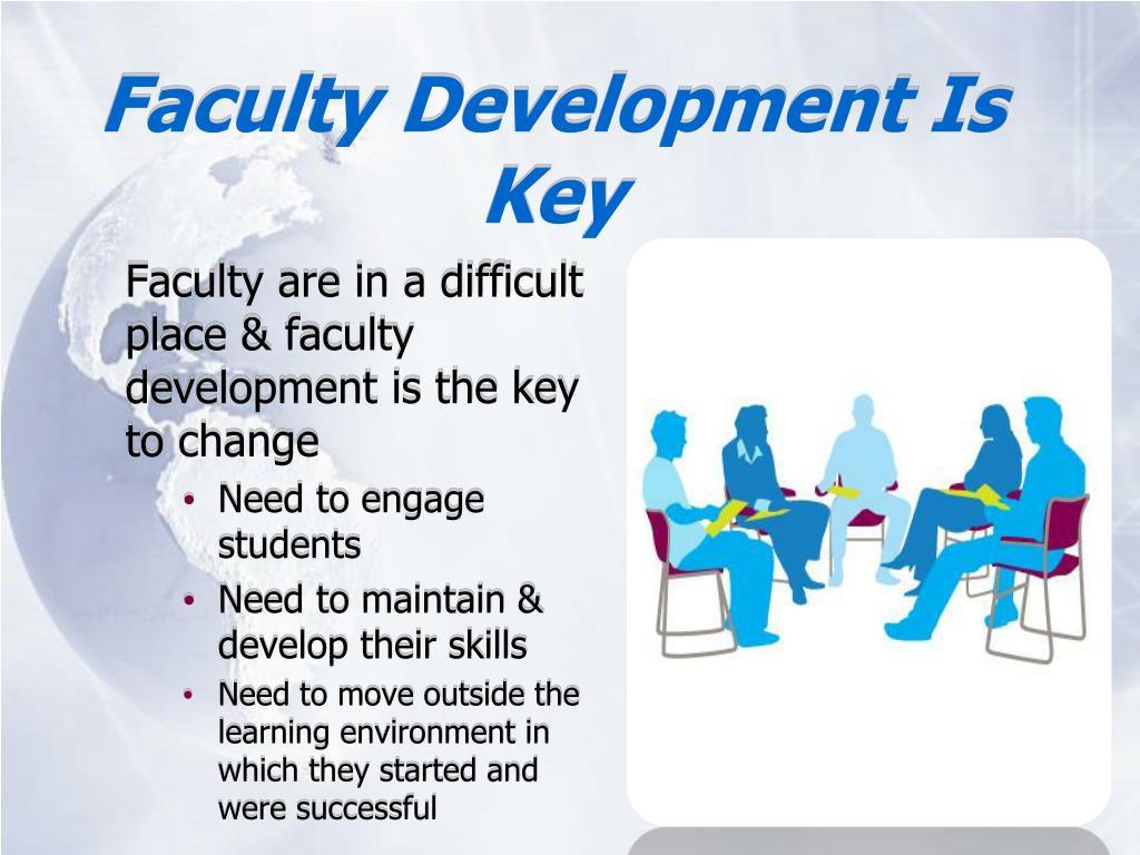 Faculty Development Is Key