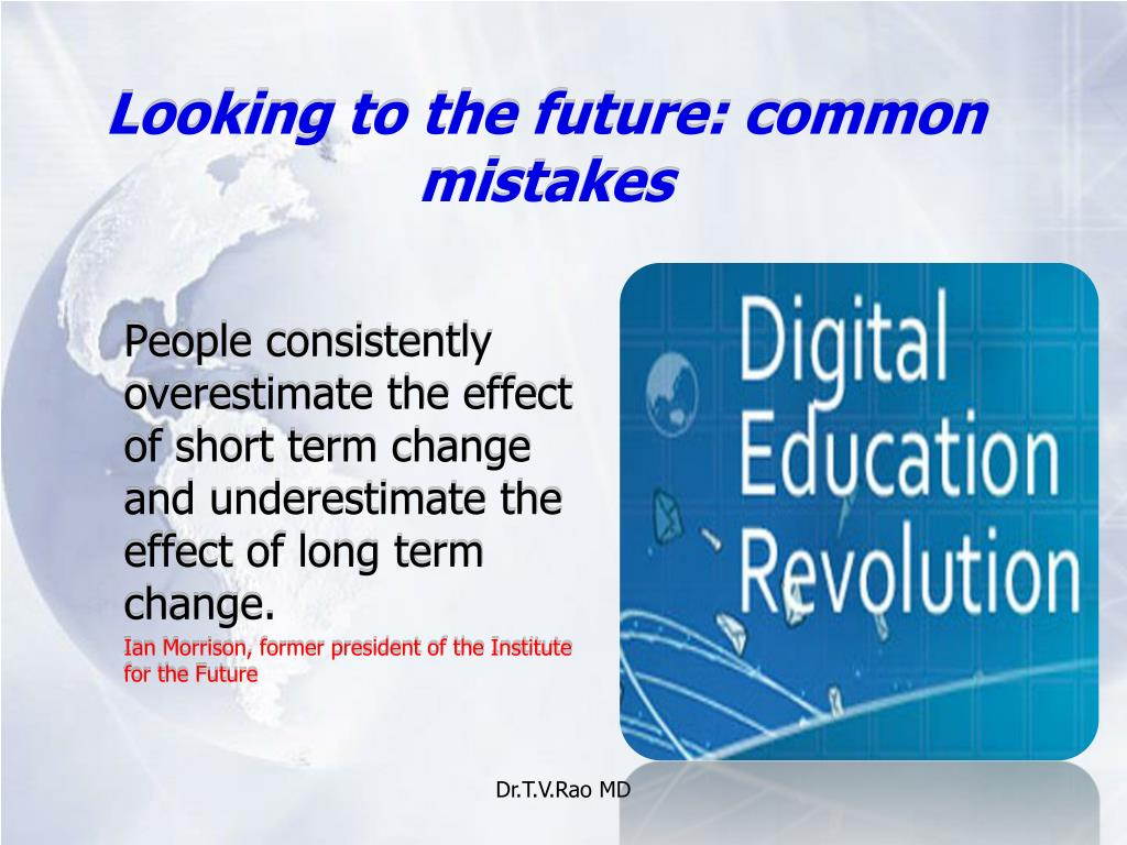 Looking to the future: common mistakes