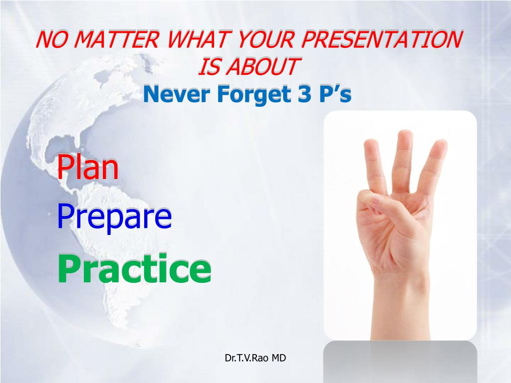 NO MATTER WHAT YOUR PRESENTATION IS ABOUT