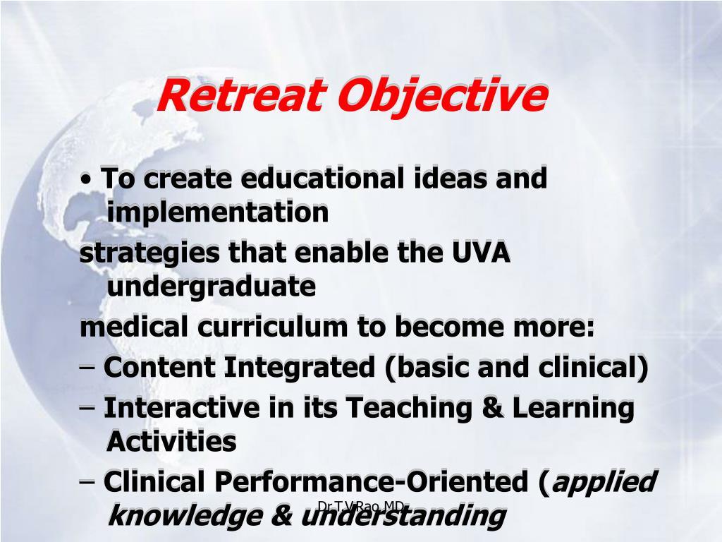 Retreat Objective