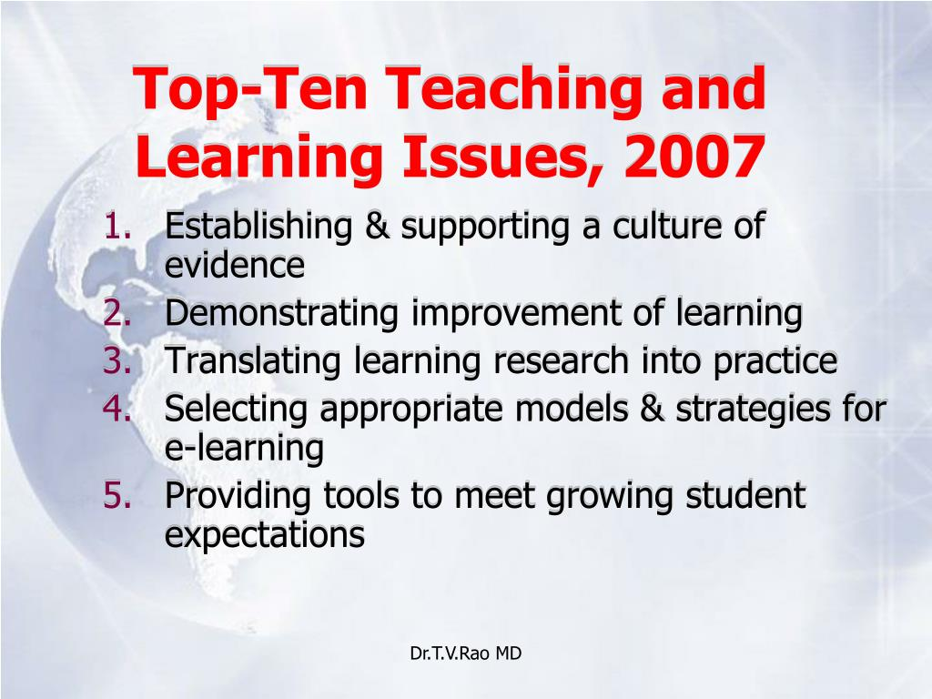 Top-Ten Teaching and Learning Issues, 2007