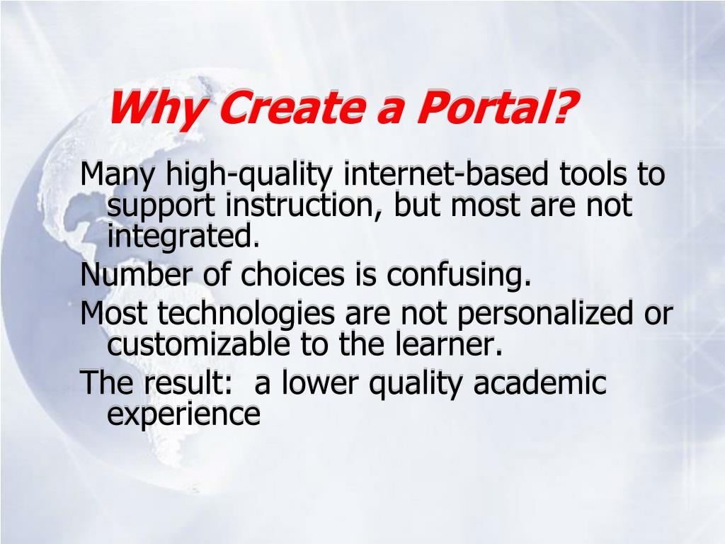 Why Create a Portal?