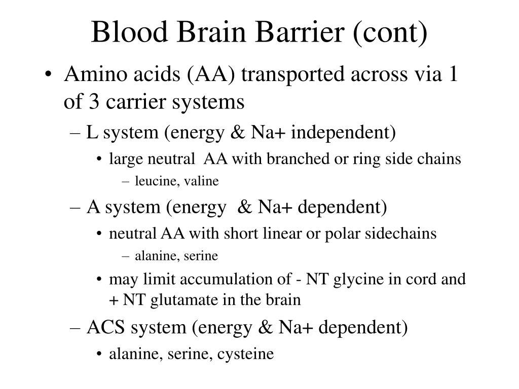 Blood Brain Barrier (cont)