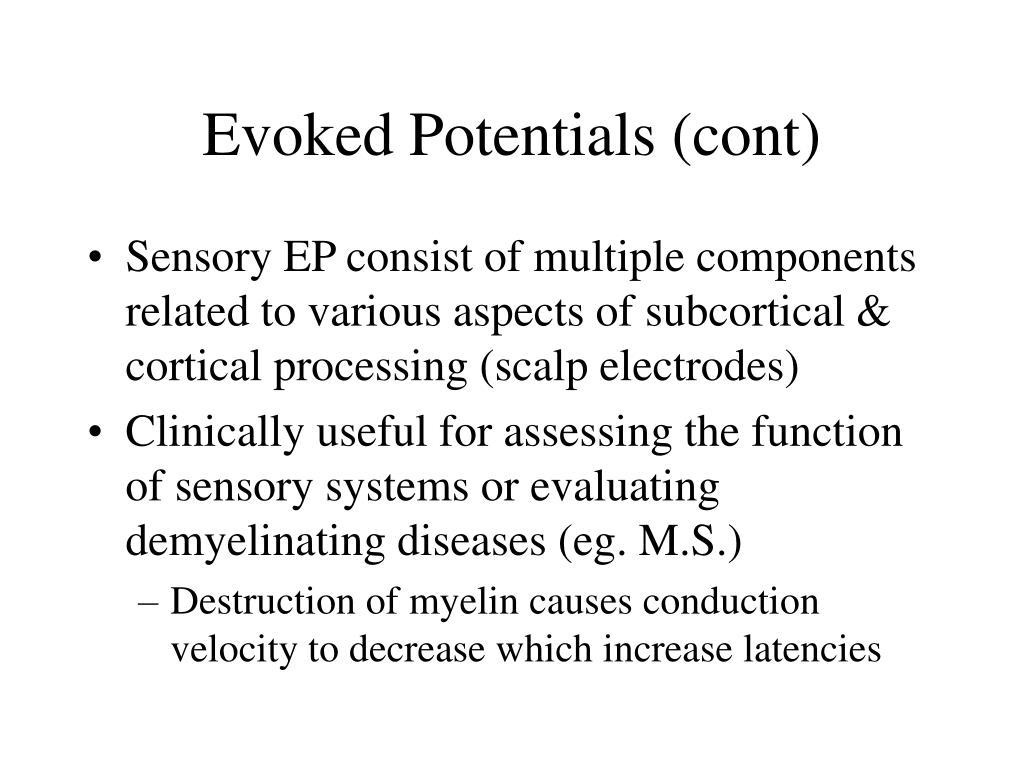 Evoked Potentials (cont)