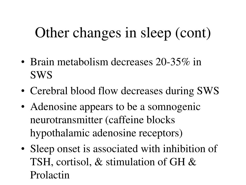 Other changes in sleep (cont)